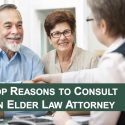 top-reasons-to-consult-an-elder-law-attorney